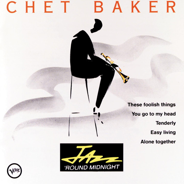 Chet Baker Jazz 'Round Midnight: Chet Baker album cover