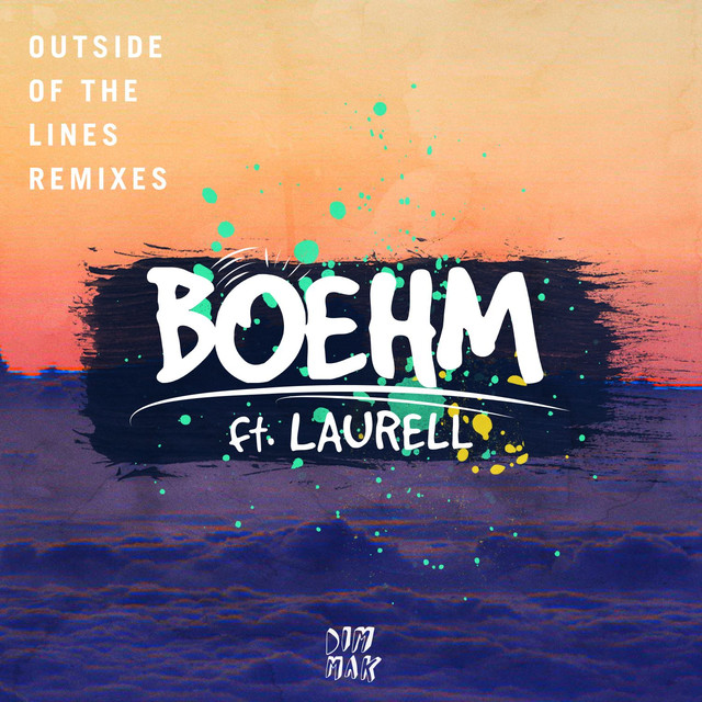 Outside Of The Lines (feat. Laurell) [Remixes]