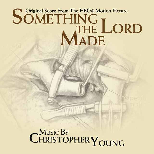 Something The Lord Made - Original Soundtrack Recording