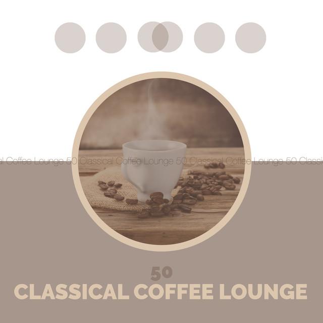 50 Classical Coffee Lounge