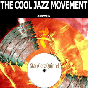 The Cool Jazz Movement (Remastered) album