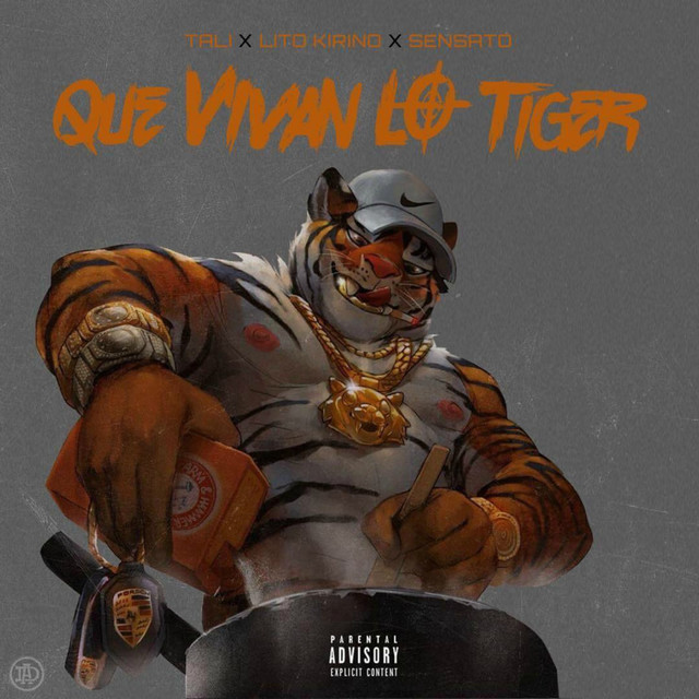 Que Vivan Lo Tiger