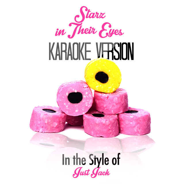 Starz in Their Eyes (In the Style of Just Jack) [Karaoke Version], a