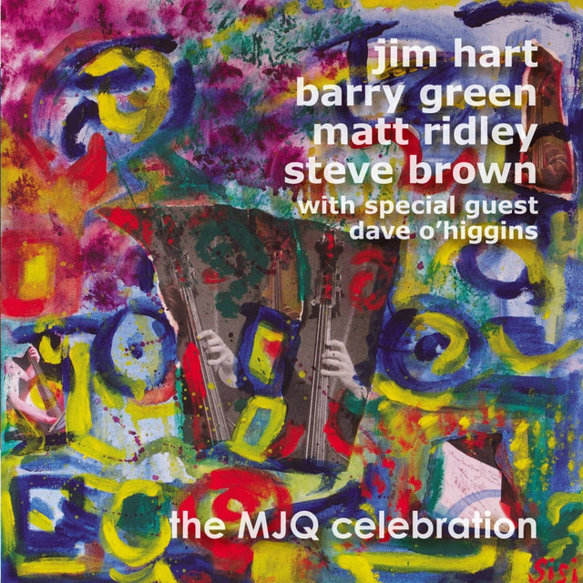 The MJQ Celebration (With Special Guest Dave O'Higgins)