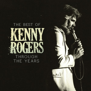 The Best Of Kenny Rogers: Through The Years album