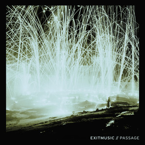 Passage - EXITMUSIC