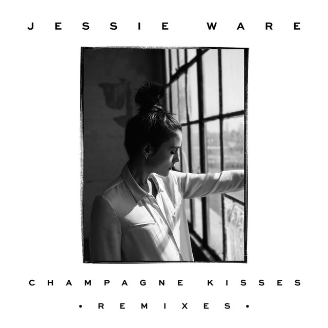 Champagne Kisses (Remixes)