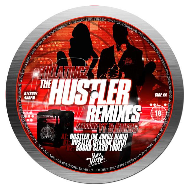The Hustler Remixes (feat. YT & K.Ners)