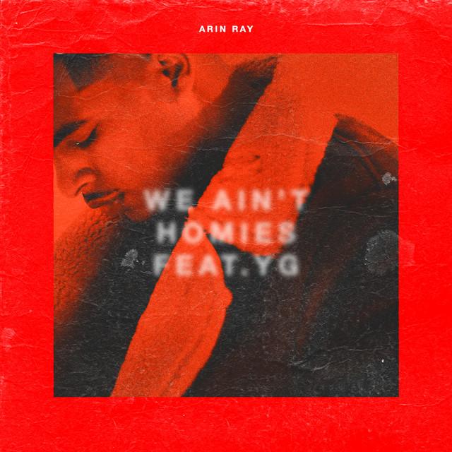 We Ain't Homies (feat. YG)
