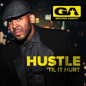 Hustle 'Til It Hurt (Original Soundtrack) album