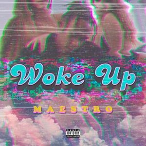 Woke Up Albümü