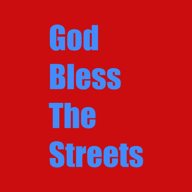Album cover for God Bless the Streets by RedDotMan