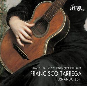 Francisco Tárrega: Obras y transcripciones para guitarra - Francisco Tarrega