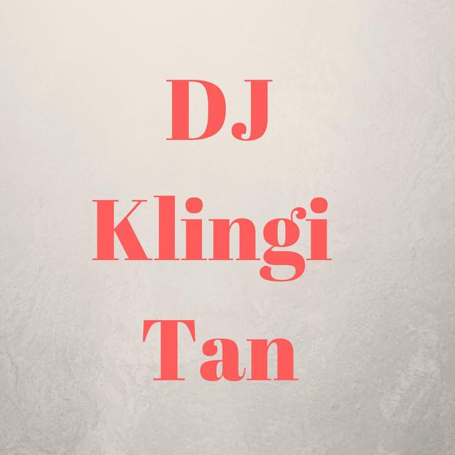 Dj Klingi Tan