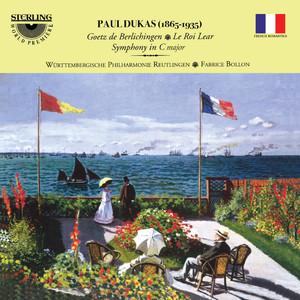Paul Dukas: Goetz De Berlichingen - Le Roi Lear - Symphony in C Major Albümü