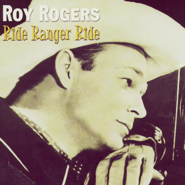 Roy Rogers Ride Ranger Ride album cover