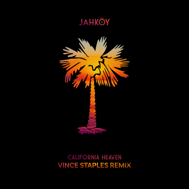 California Heaven (Vince Staples Remix)