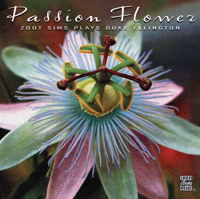Passion Flower: Zoot Sims Plays Duke Ellington