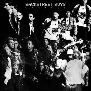 Chances - Backstreet Boys
