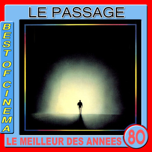Le passage : On se retrouvera (Bande originale du film de René Manzor) album
