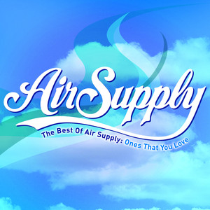 The Best of Air Supply: Ones That You Love Albumcover