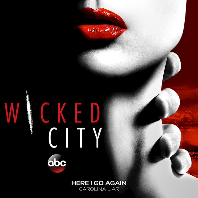 """Here I Go Again (From the TV Show """"Wicked City"""")"""