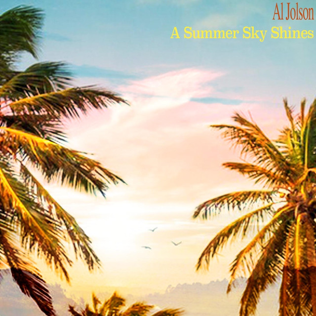 Al Jolson A Summer Sky Shines album cover