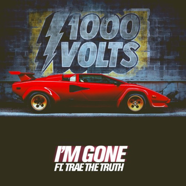 I'm Gone (feat. Trae Tha Truth)