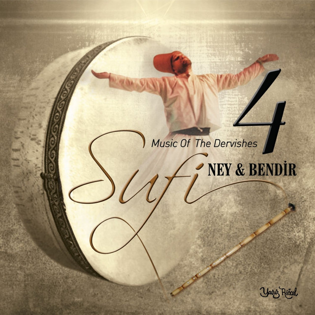 Sufi, Vol. 4 (Ney & Bendir)