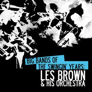 Big Bands: Les Brown