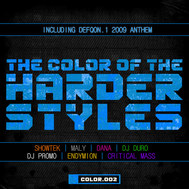 The Color Of The Harder Styles (Part 2)