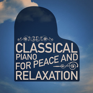 Classical Piano for Peace and Relaxation Albumcover