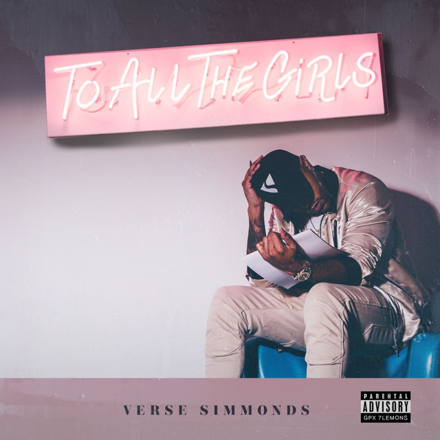 Album cover for To All The Girls by Verse Simmonds