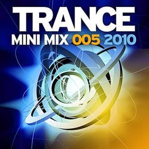 Trance Mini Mix 005 - 2010 album