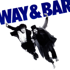 Way And Bar + The Wimp And The Wild album