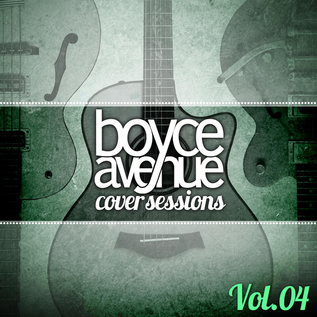 Album cover for Cover Sessions, Vol. 4 by Boyce Avenue