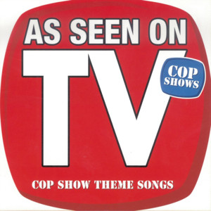 As Seen on TV: Cop Show Theme Songs album