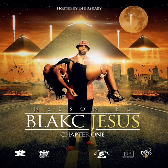 Nelson El Blakc Jesus: Chapter One album cover