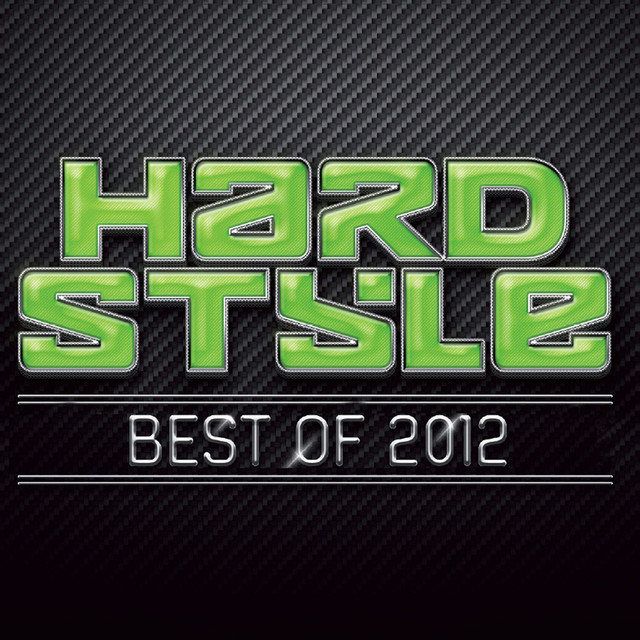 Hardstyle Best Of 2012