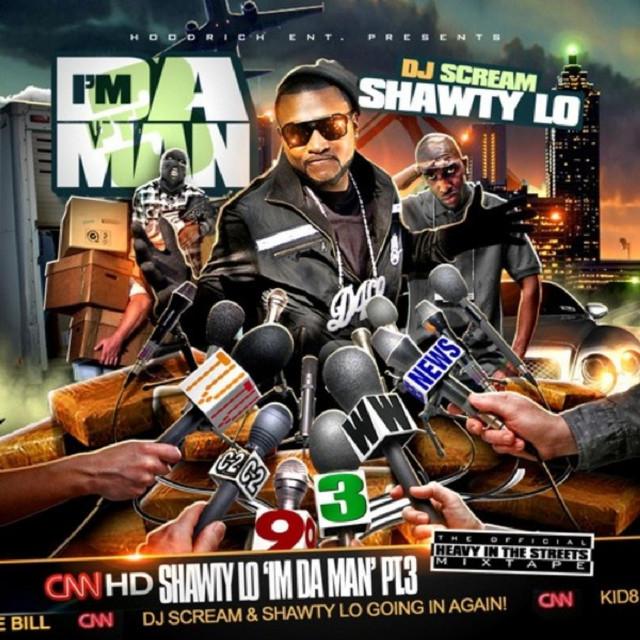 Shawty Lo I'm Da Man PT.3 album cover