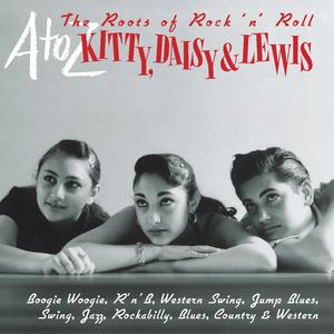 A-Z: Kitty Daisy & Lewis - 'The Roots of Rock 'n' Roll' album
