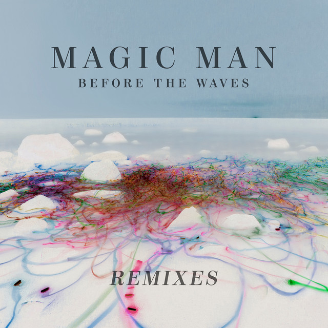 Before The Waves: Remixes