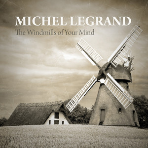 The Windmills of Your Mind album