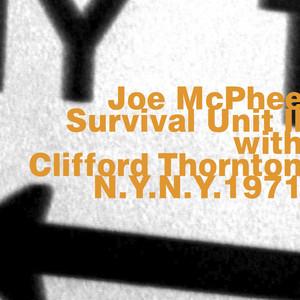 Joe Mcphee & Survival Unit II with Clifford Thornton at Wbai's Free Music Store (1971) album