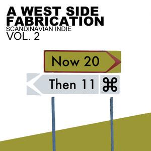 A West Side Fabrication Scandinavian Indie Vol. 2 Now & Then album