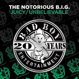 Juicy / Unbelievable Albumcover