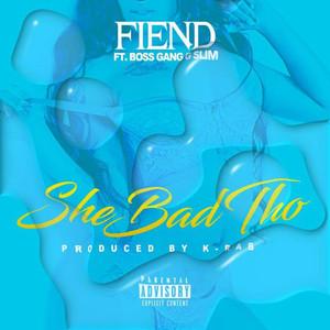 She Bad Tho