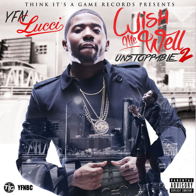 Album cover for Wish Me Well 2 by YFN Lucci