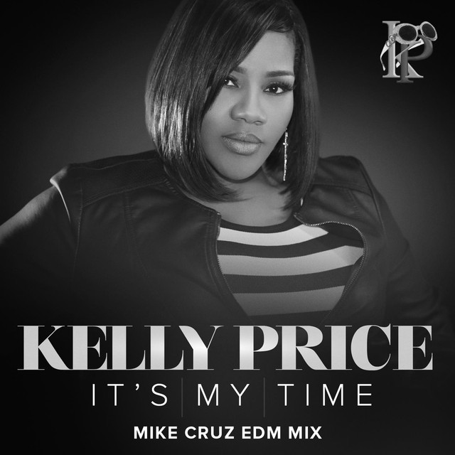 It's My Time (Mike Cruz EDM Mix)