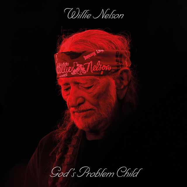 Skivomslag för Willie Nelson: God's Problem Child